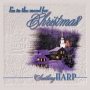 I'm in the Mood for Christmas - Soothing Harp