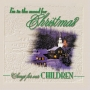 I'm in the Mood for Christmas - Songs for Children